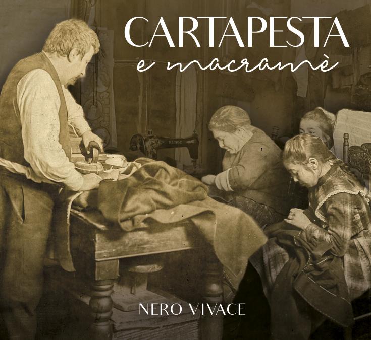 Nero Vivace   Cartapesta e macramè